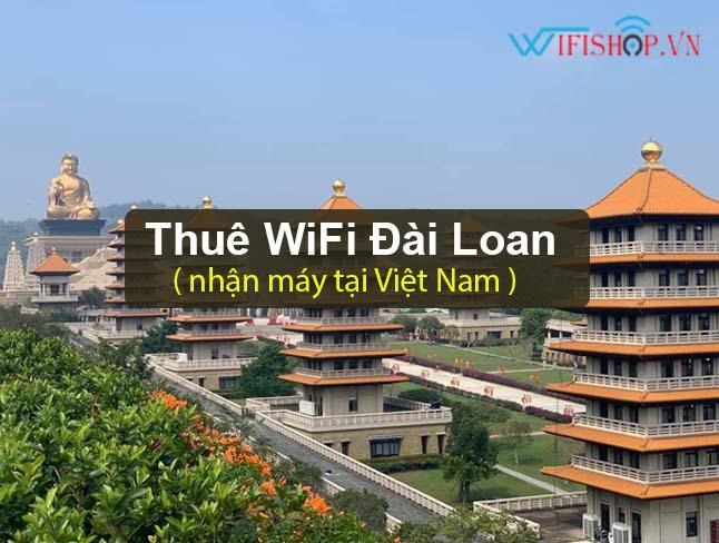 Thuê Wifi Du Lịch Đài Loan