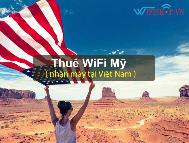 Thuê Wifi Du Lịch Mỹ