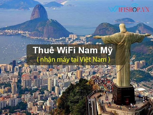 Thuê Wifi Du Lịch Nam Mỹ